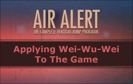 Applying Wei-Wu-Wei To The Game